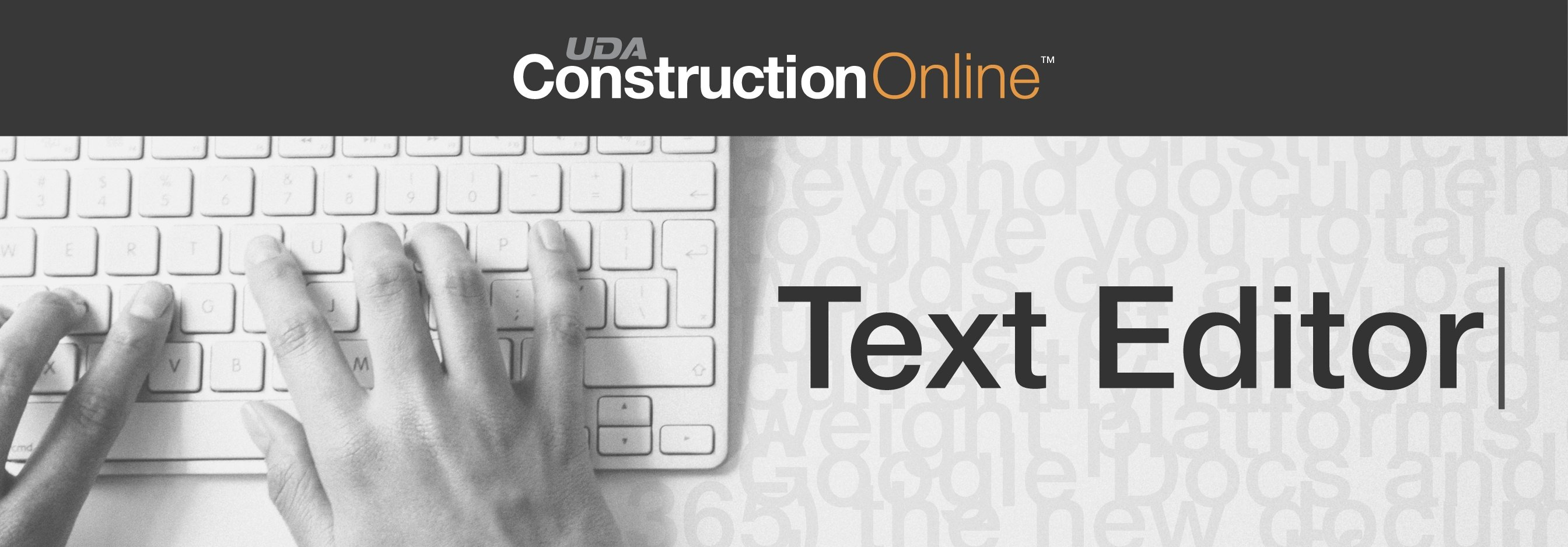 Alter Any Document with the New ConstructionOnline Text Editor