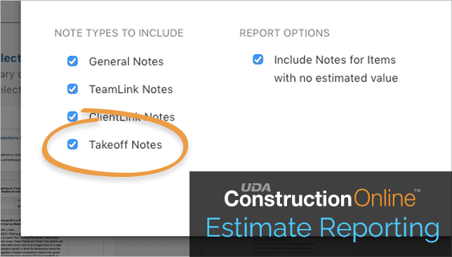 Include Takeoff Notes in ConstructionOnline Estimate Notes Report