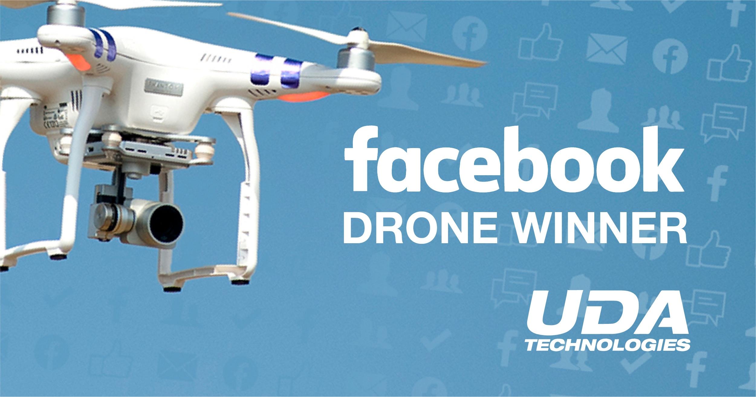 UDA Technologies Announces Facebook Drone Winner